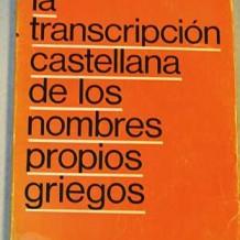 La transcripción castellana de los nombres propios griegos