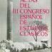 Actas del III Congreso Español de Estudios Clásicos