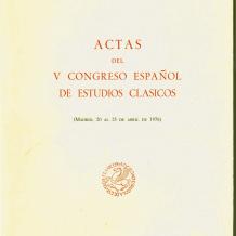 Actas del V Congreso Español de Estudios Clásicos
