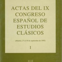 Actas del IX Congreso Español de Estudios Clásicos