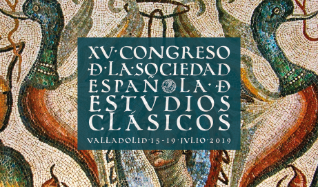 XV Congreso de la Sociedad Española de Estudios Clásicos · Valladolid 15-20 de julio de 2019