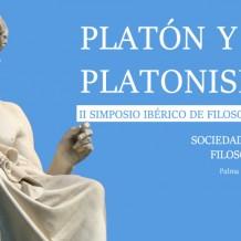 II Simposio Ibérico de Filosofía Griega «Platón y los platonismos»