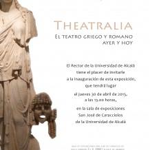 Theatralia. El teatro griego y romano ayer y hoy