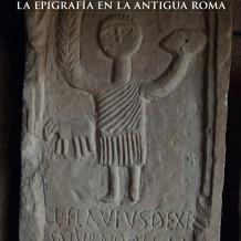 Exposición sobre Epigrafía romana «Siste, viator» en Alcalá de Henares